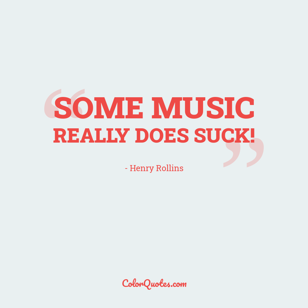 Some music really does suck!