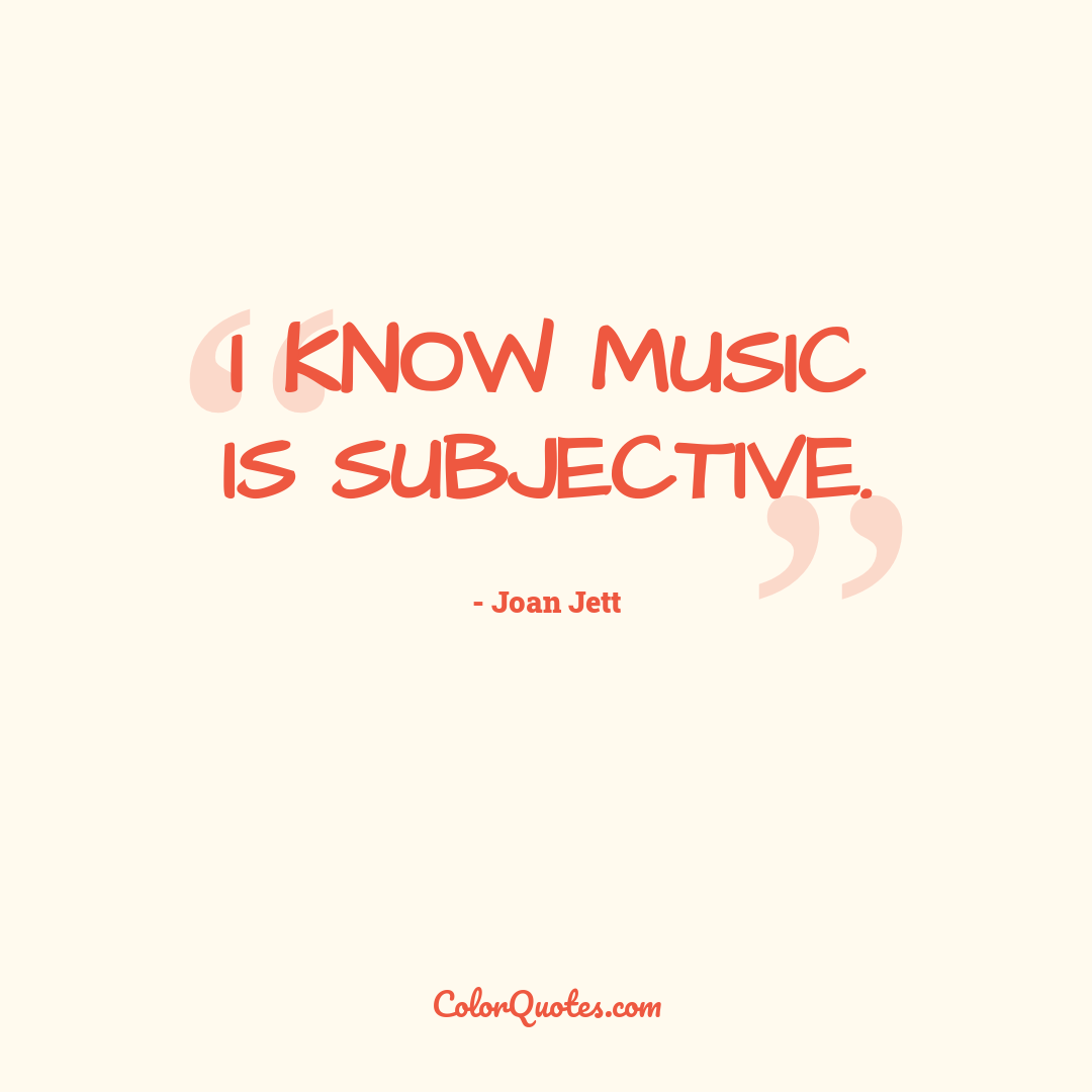 I know music is subjective.