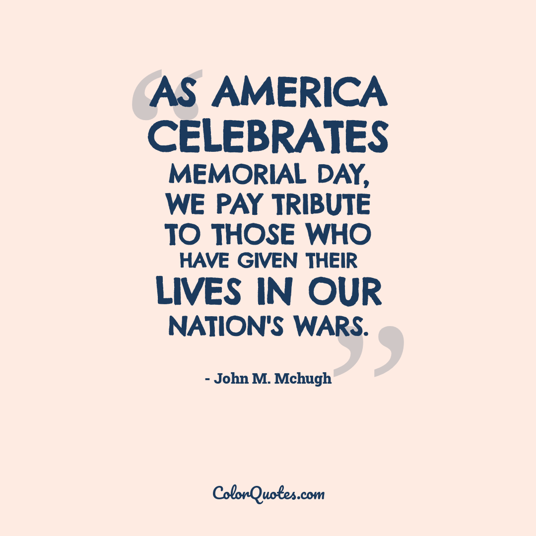 As America celebrates Memorial Day, we pay tribute to those who have given their lives in our nation's wars.