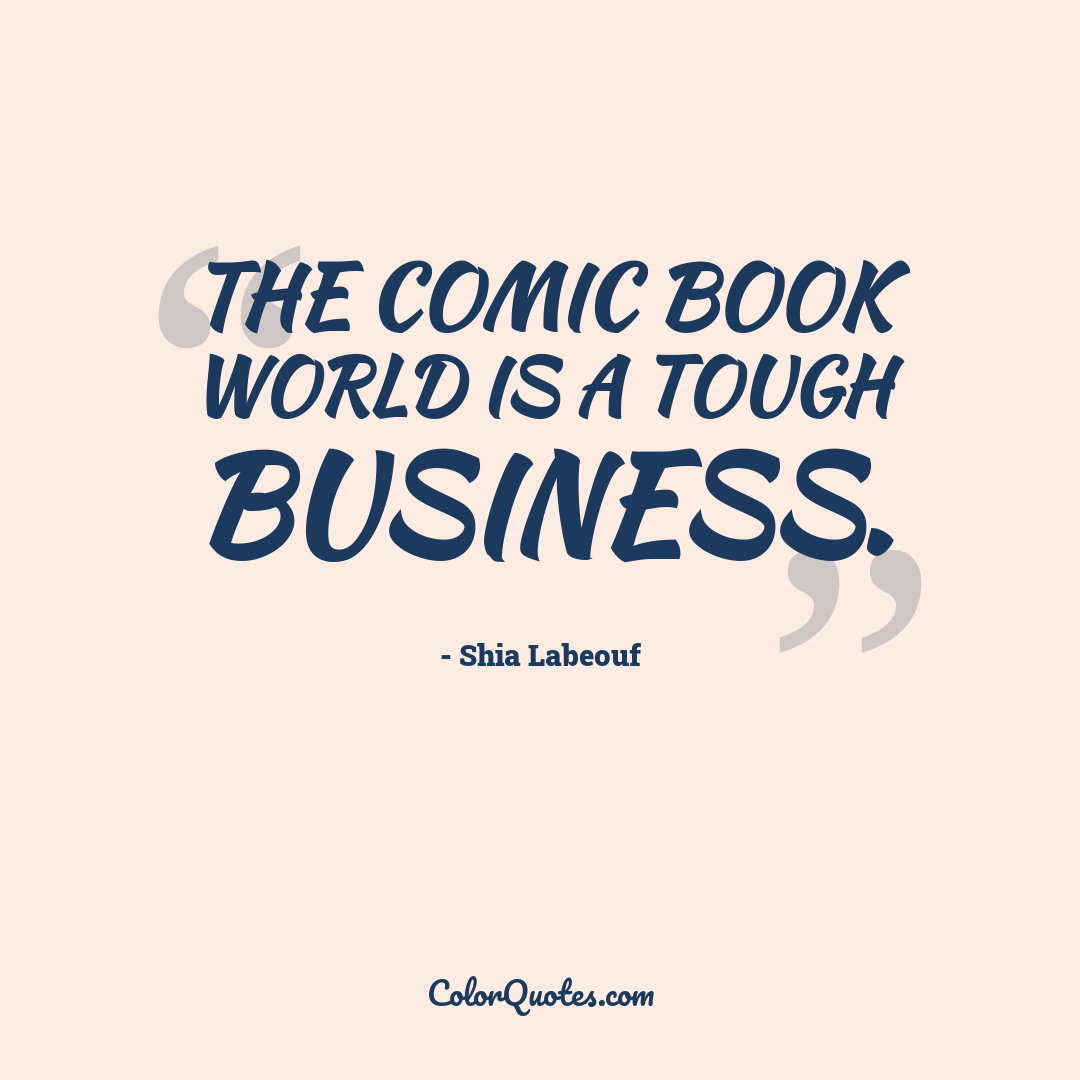 The comic book world is a tough business.
